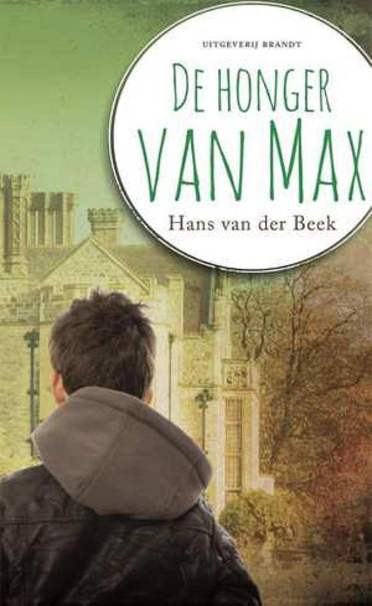 Hans van der Beek - De honger van Max (Fictie) Beeld