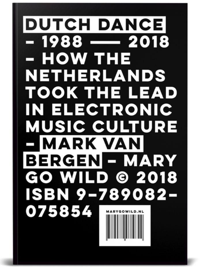 Cover van het boek 'Dutch Dance: How The Netherlands took the lead in Electronic Music Culture'.