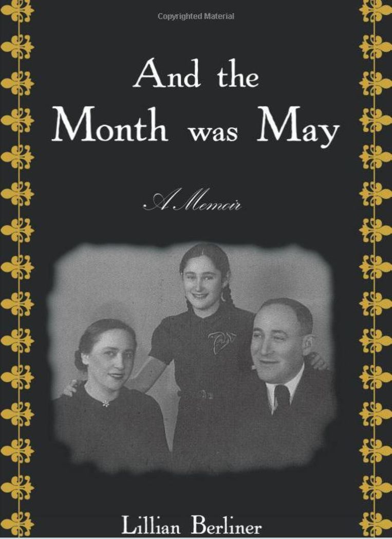 Lillian Berliner schreef een boek over haar leven, met op de cover de laatste foto van zij en haar ouders.
