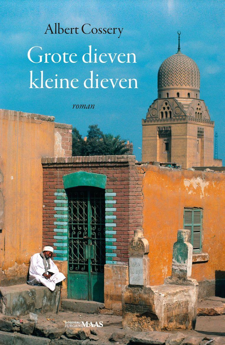 Albert Cossery: Grote dieven kleine dieven. Uit het Frans vertaald door Mirjam de Veth. Jurgen Maas; €18,95 Beeld