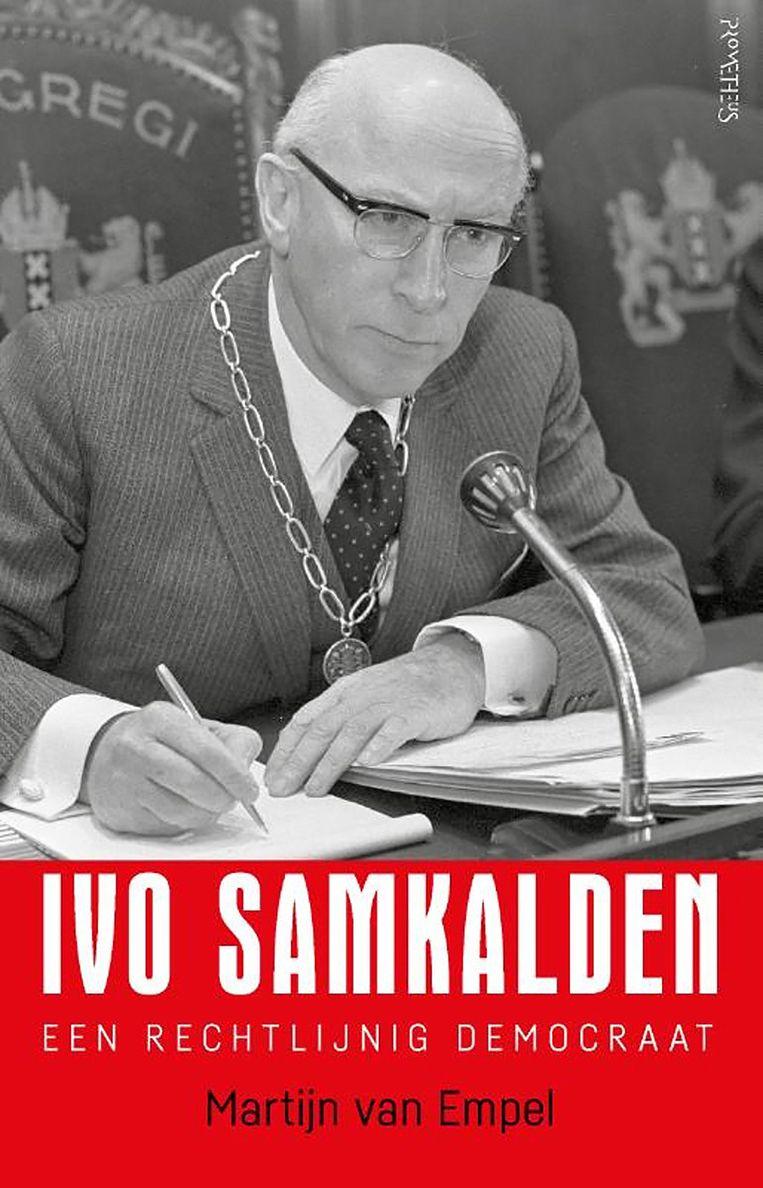 Herman van Empel Ivo Samkalden, een rechtlijnig democraat Uitgeverij Prometheus €29,99  416 blz. Beeld Prometheus